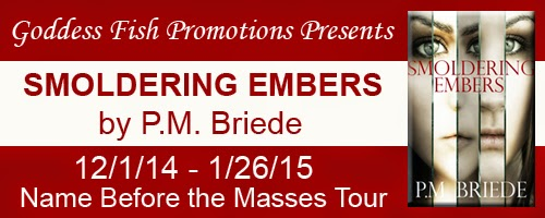 http://goddessfishpromotions.blogspot.com/2014/10/nbtm-tour-smoldering-embers-by-pm-briede.html