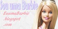 Sou uma Barbie