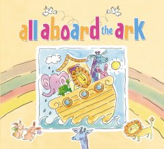 Wee Read Wednesday: All Aboard the Ark