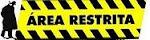 AREA RESTRITA-CLIC NA IMAGEM