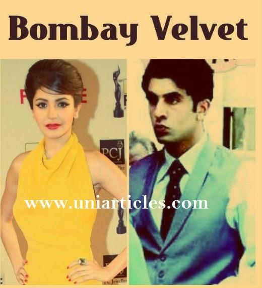 Bombay Velvet |Bollywood Blockbuster 2015 |Cast Anushka sharma & Ranbir kapoor