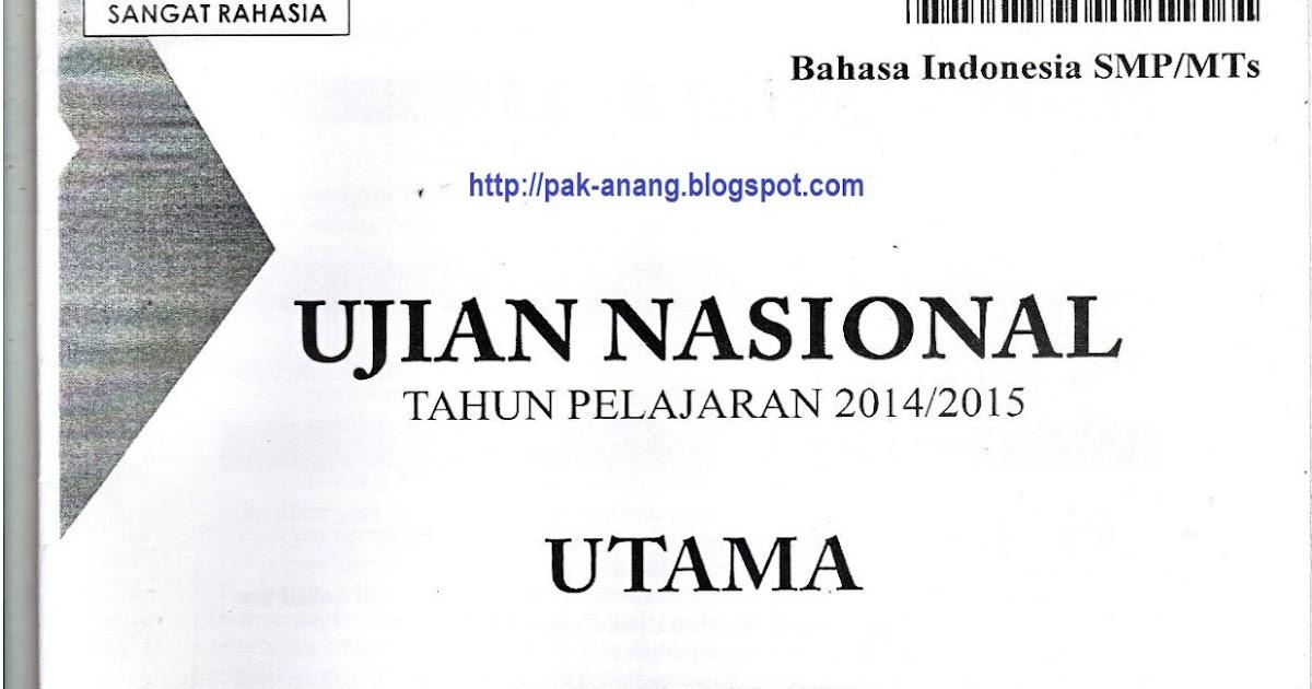 Berbagi Dan Belajar Naskah Soal Un Bahasa Indonesia Smp 2015 Paket 1