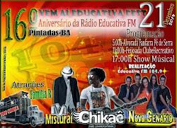 16º ANIVERSÁRIO DA RÁDIO EDUCATIVA FM DE PINTADAS-BA