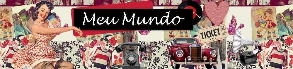 Meu Mundo ♥