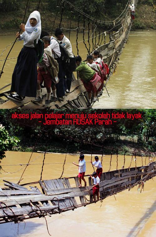akses jalan pelajar menuju sekolah tidak layak  - Jembatan RUSAK Parah -