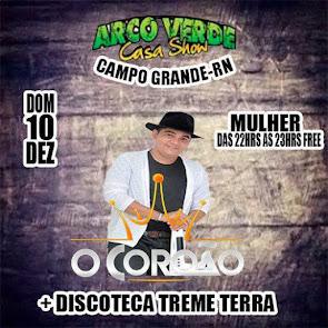 É neste domingo (10) O Coroão e Discoteca Treme Terra na Arco Verde Casa Show em Campo Grande