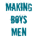 Making Boys Men
