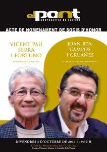 http://www.elpontdeleslletres.cat/2014/09/09/acte-de-nomenament-de-vicent-pau-serra-i-joan-bta-campos-com-socis-honorifics-del-pont/