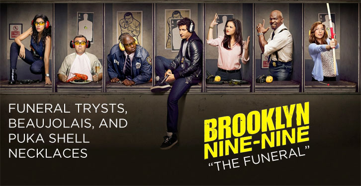 Brooklyn Nine-Nine - The Funeral - Review