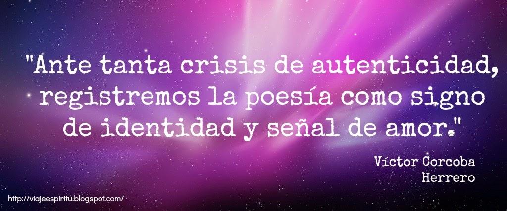 Ante la crisis de autenticidad, Victor Corcoba