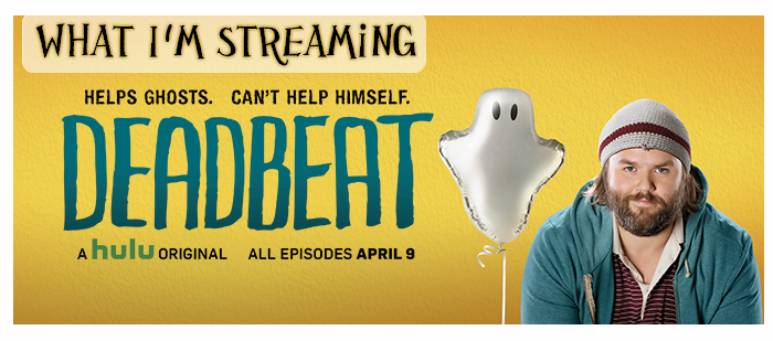 What I'm Streaming: Deadbeat on Hulu (2014- )