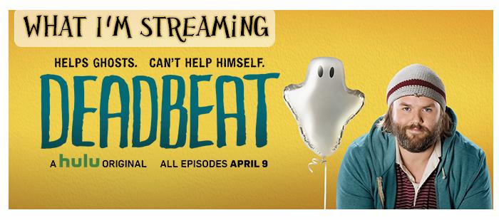 What I'm Streaming: Deadbeat on Hulu (2014- )