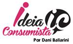 Ideia Consumista | Moda, Beleza e Lifestyle por Dani Ballarini