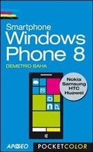 Windows Phone 8. Dall'acquisto alla configurazione avanzata - eBook