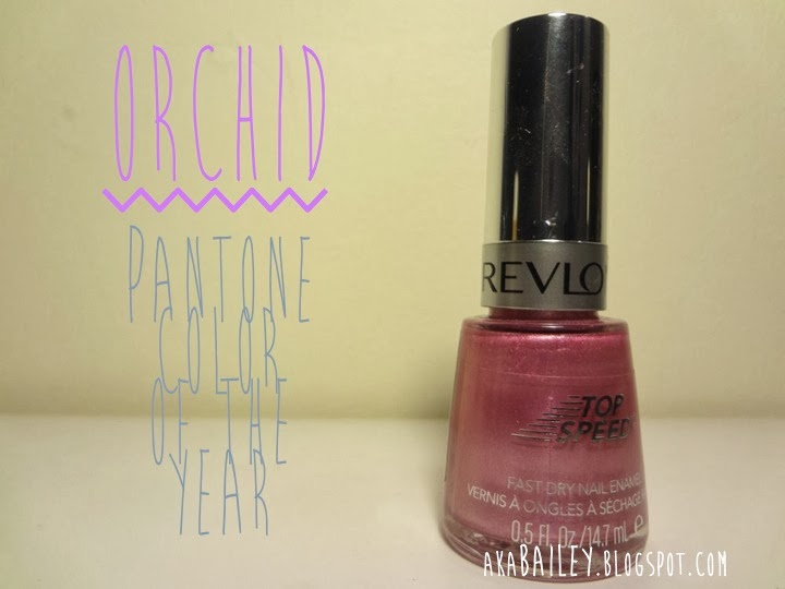 aka Bailey: Radiant Orchid Nail Polish - Revlon Top Speed Orchid