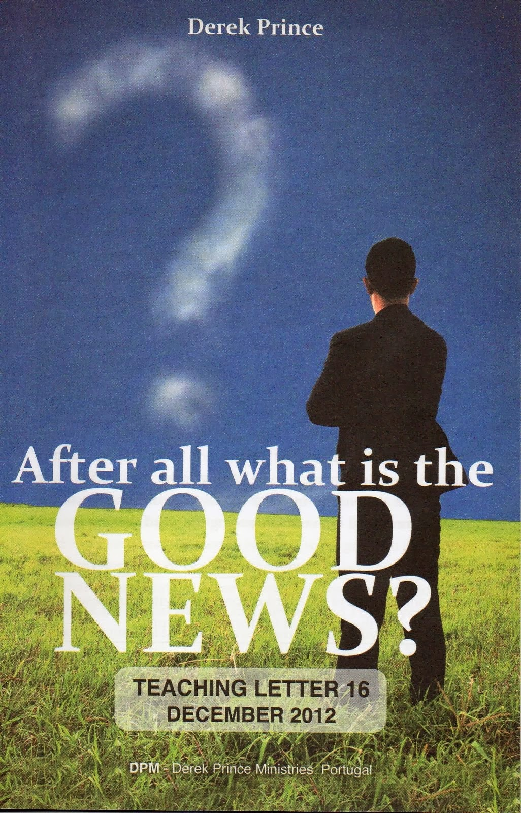 After all what is the Good News?