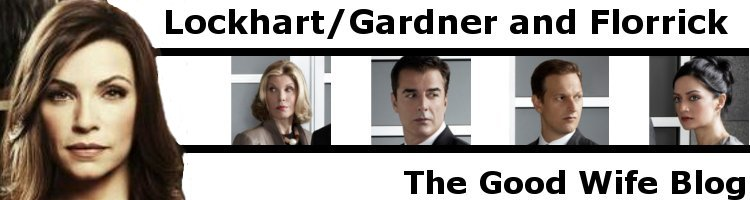 Lockhart/Gardner and Florrick - The Good Wife Blog - News, Videos, Quotes and More