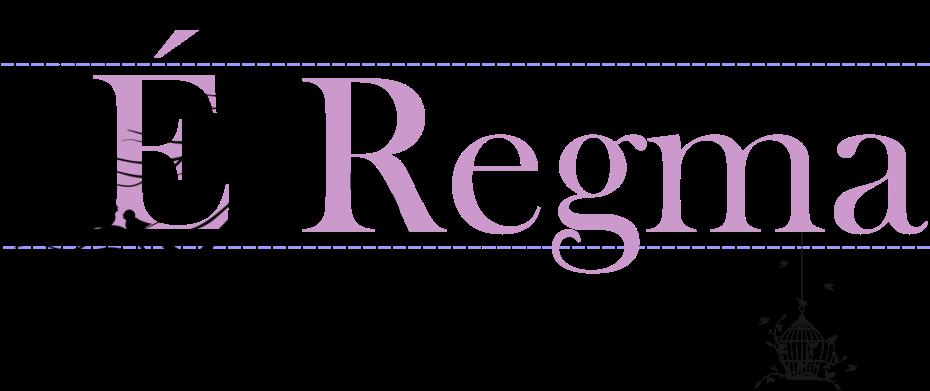 É Regma