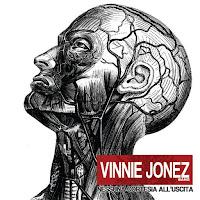 "Hot Album: VINNIE JONEZ BAND ""Nessuna cortesia all'uscita"""