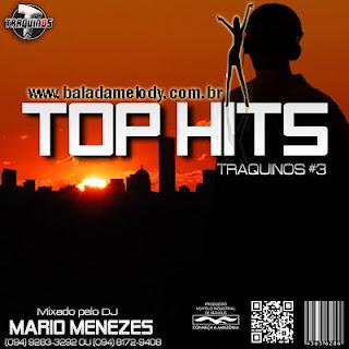 Nome do CD: Top Hits Traquinos.com #3 Deejay: Mário Menezes Numero de Faixas: 20 Gênero: House Tamanho: (82.04 MB) Servidor: Zippyshare