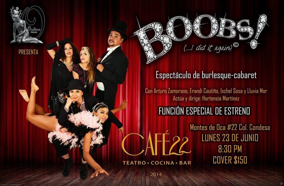 Espectáculo de burlesque-cabaret en el Café 22 [Función especial]