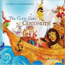The Crew Goes Coconuts!: A Captain No Beard Story