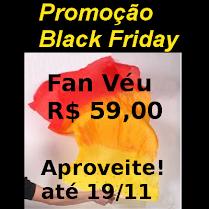 Promoção - Veu Leque - BlackFriday