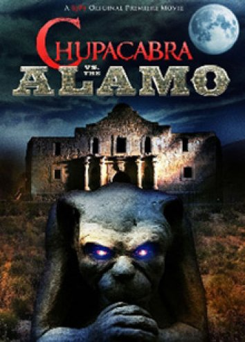 Watch Movie Chupacabra vs. the Alamo Streaming (version francais)