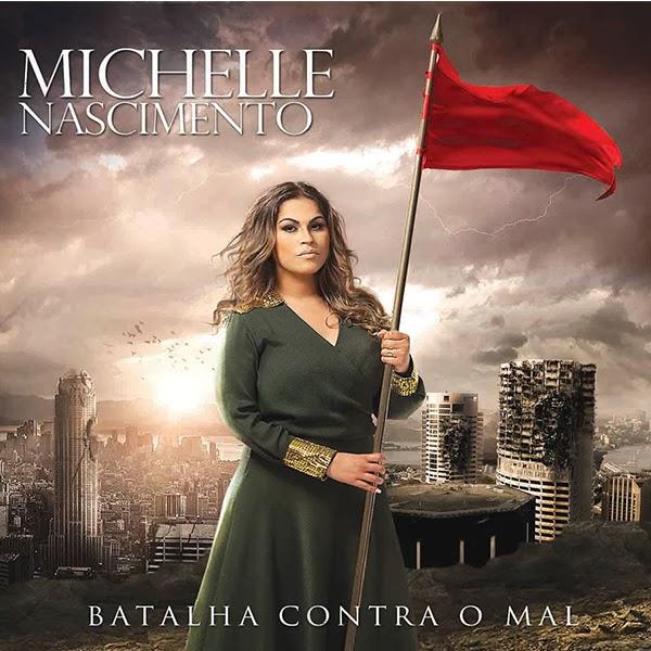 Michele Nascimento – Batalha Contra o Mal  (2013)