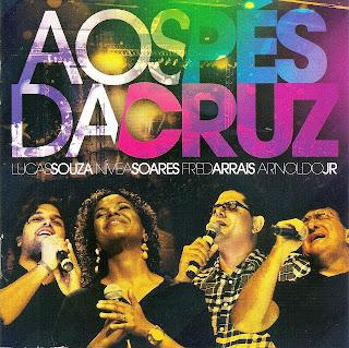 Adoração & Louvor - Aos Pés Da Cruz 2012