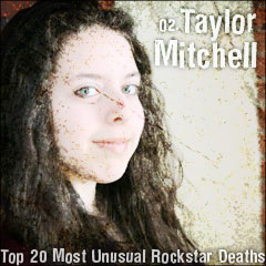 Top 20 Most Unusual Rockstar Deaths: 02. Taylor Mitchell