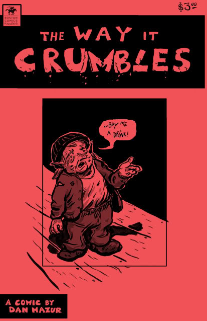 The Way it Crumbles by Dan Mazur