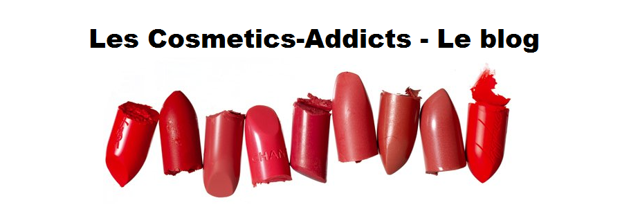 Les Cosmetics-Addicts - Le blog