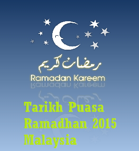 Tarikh Puasa Ramadhan 2015 Malaysia