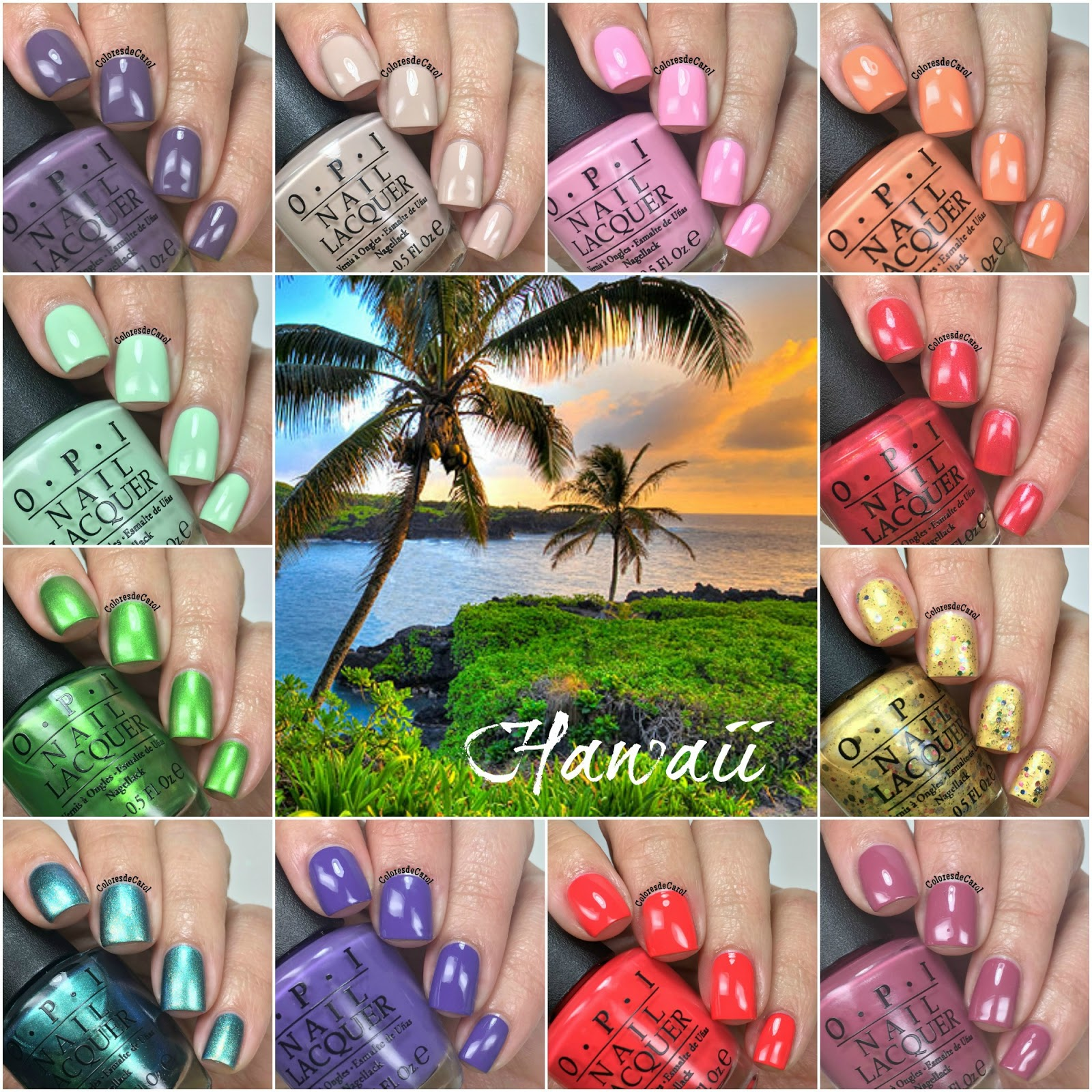 Colores de Carol: OPI Hawaii Collection, swatches and review.