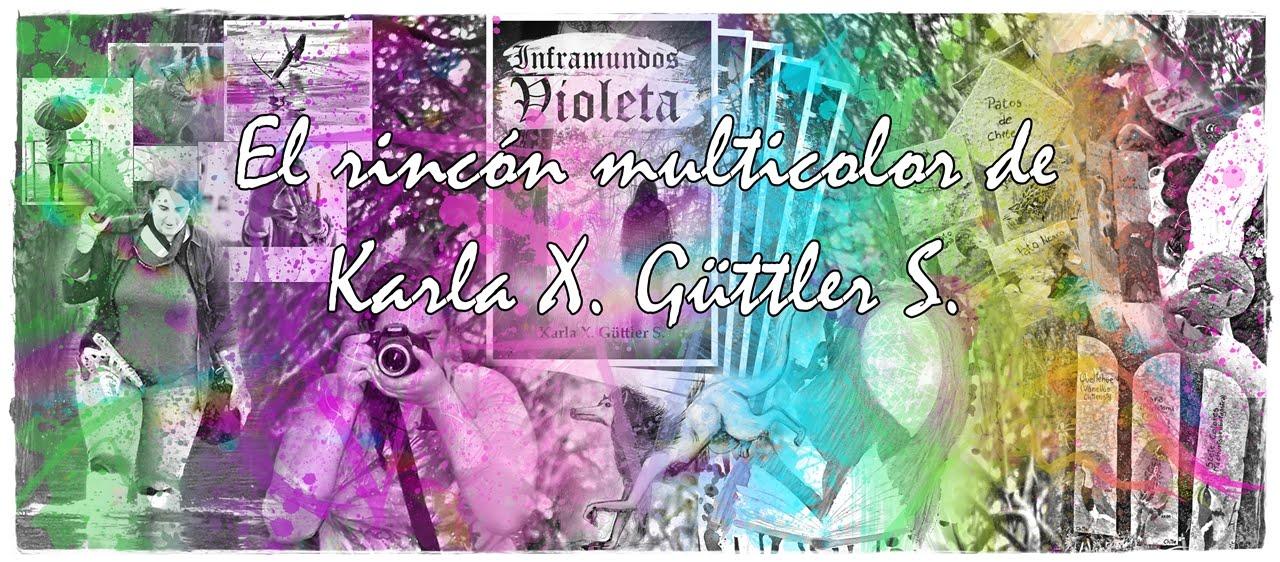 El Rincón Multicolor de Karla X. Güttler S.