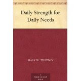 Daily Strength for Daily Needs by Mary Wilder Tileston