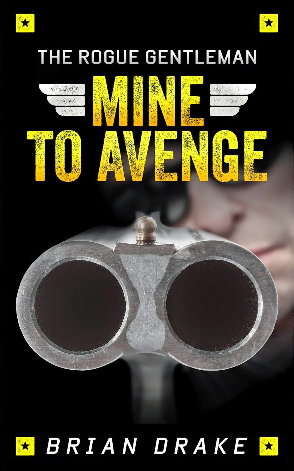 The Rogue Gentleman: Mine to Avenge
