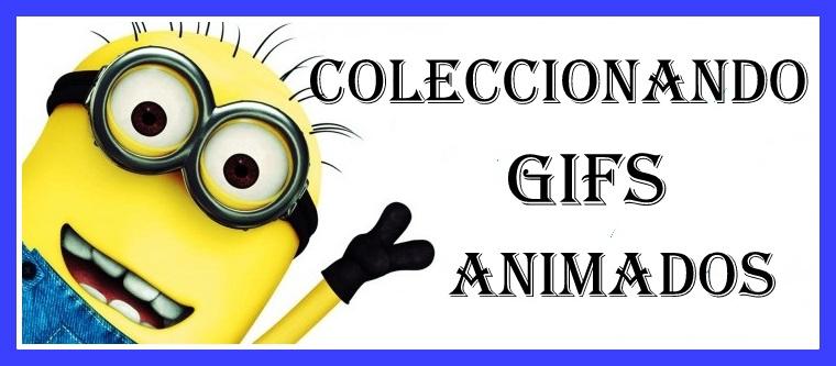 Coleccionando Gifs animados