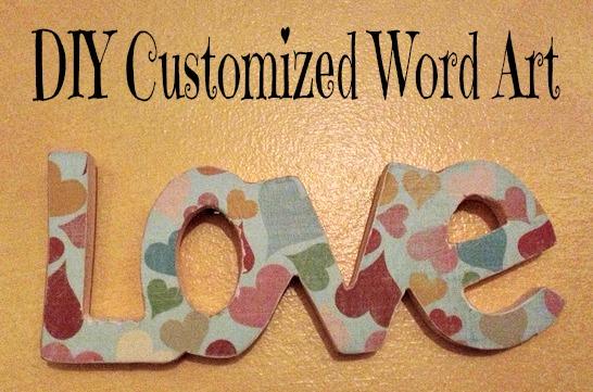 Unfolding Creatively: DIY :: Customized Word Art