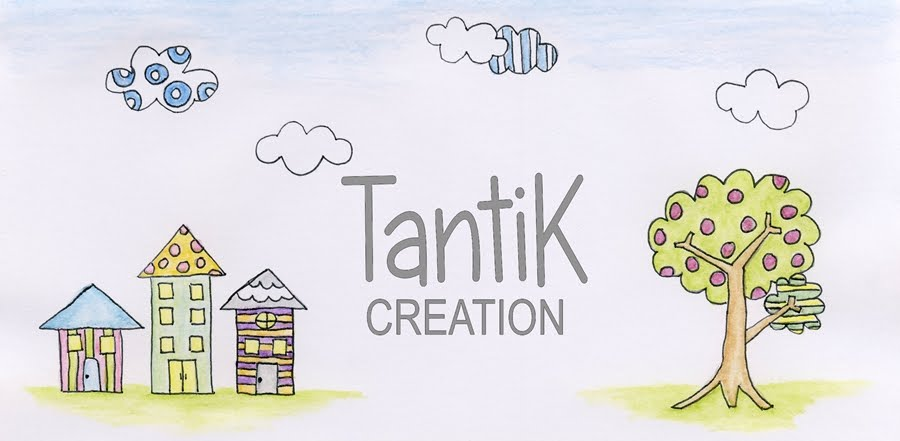 TantiK Creation