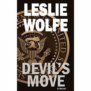 leslie wolfe, devil's move, political thriller, terrorism thriller