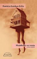 'Manderley en venta y otros cuentos' de Patricia Esteban Erlés