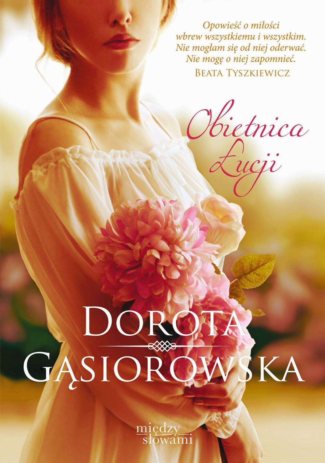 """Akcja promocyjna """"Obietnica Łucji"""" Dorota Gąsiorowska"""