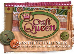 Craft Queen Challenge Blog