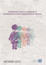 Informe: Identificación sobre la realidad de la prostitución en área metropolitana de Valencia