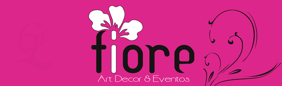 Fiore Art. Decor e Eventos