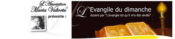 L'évangile du dimanche et sa concordance dans l'œuvre de Maria Valtorta