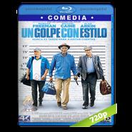 Un golpe con estilo (2017) BRRip 720p Audio Dual Latino-Ingles