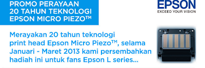 Promo Perayaan 20 Tahun Teknologi EPSON MICRO PIEZO